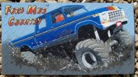 "Mud Truck portrait painted on diamond plate metal board.  Send in photos of your mud truck and have a custom sign created for the next competition!  See ""Store"" to purchase."